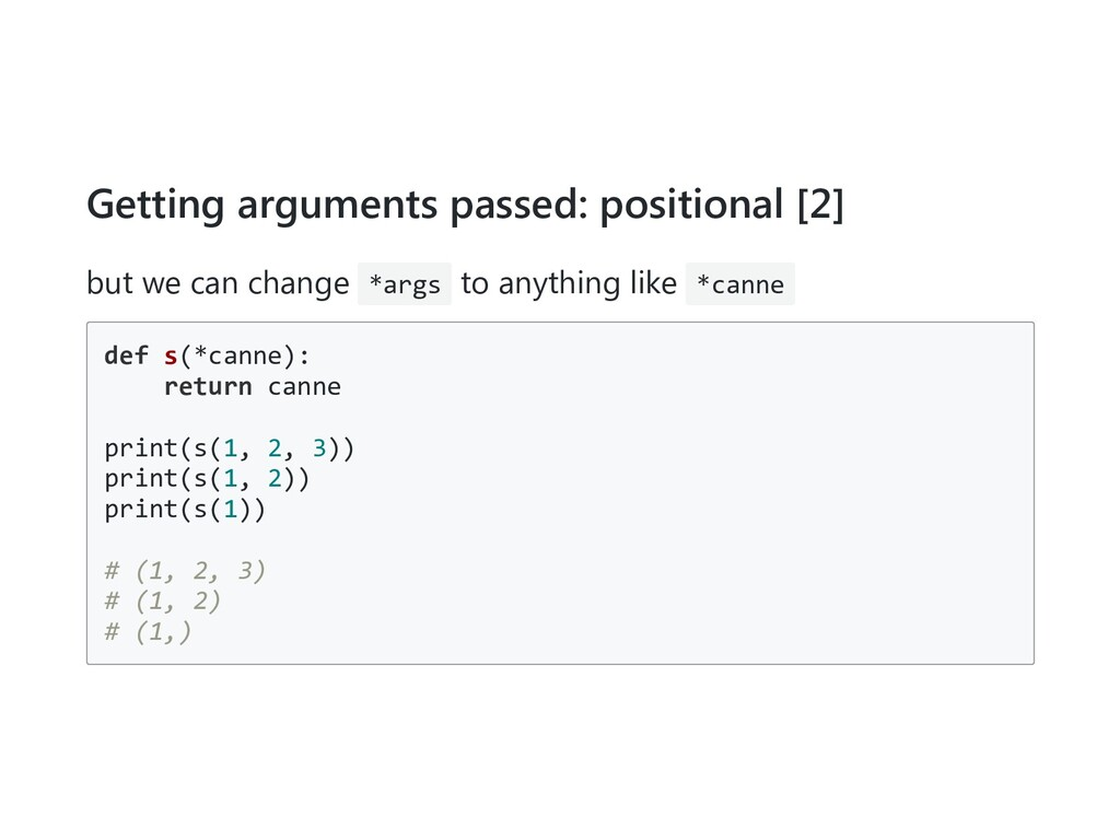 Getting arguments passed: positional [2] but we...