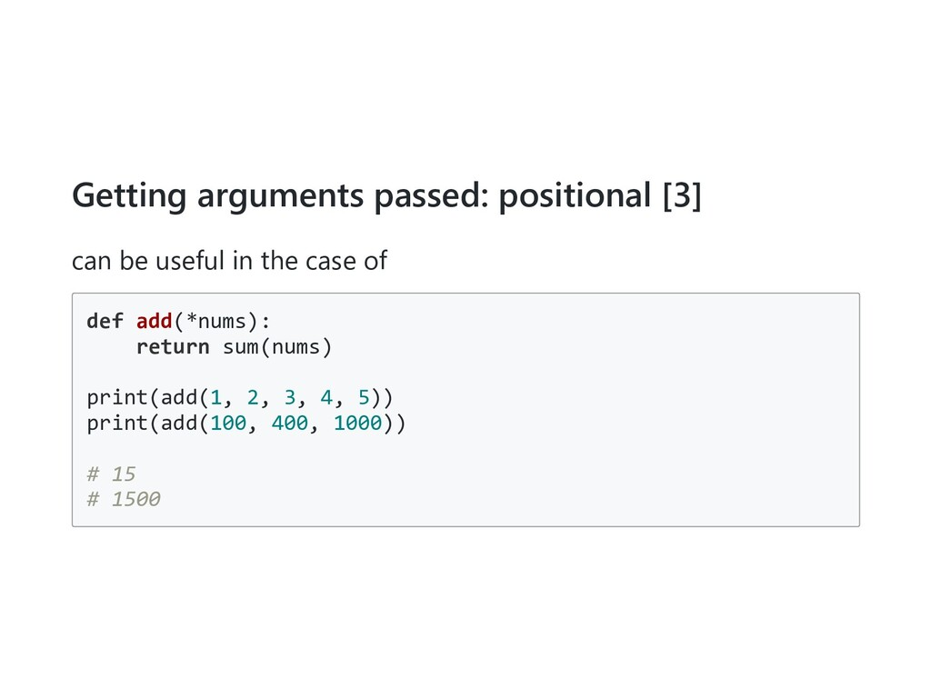Getting arguments passed: positional [3] can be...