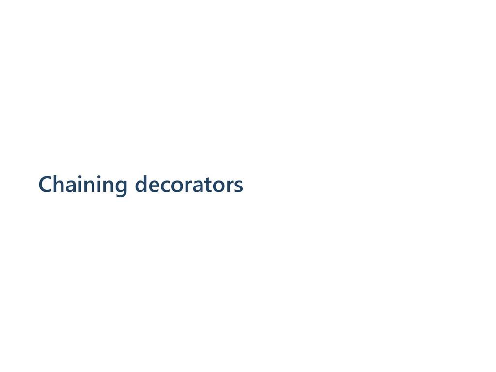 Chaining decorators