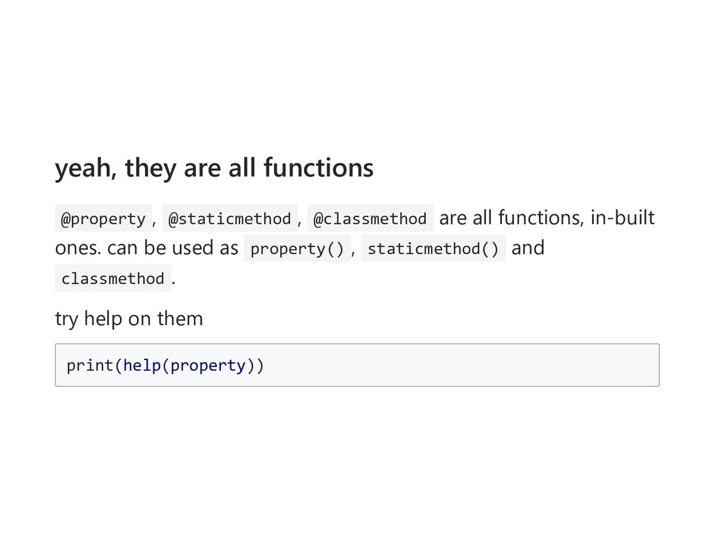 yeah, they are all functions @property , @stati...