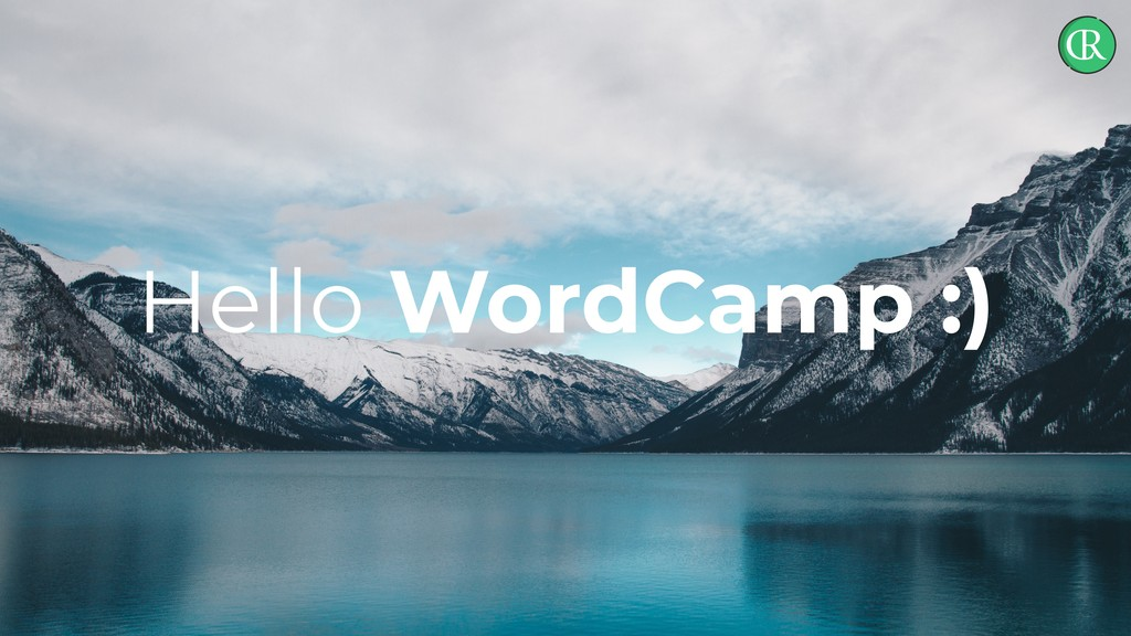 Hello WordCamp :)
