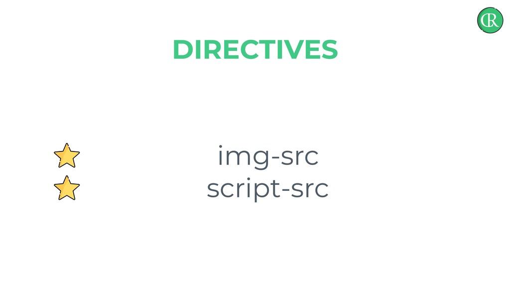 img-src script-src DIRECTIVES