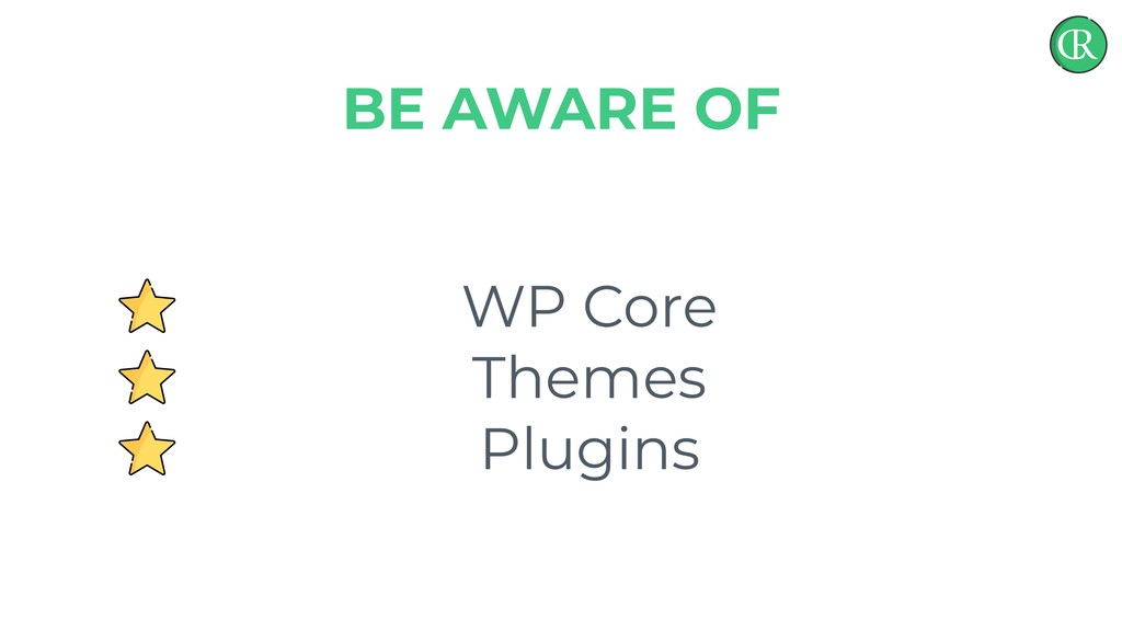 WP Core Themes Plugins BE AWARE OF
