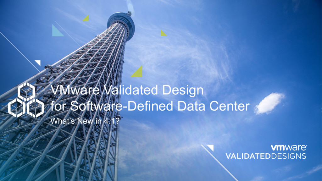 VMware Validated Design for Software-Defined Da...