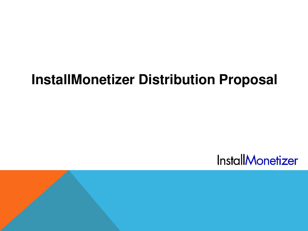 InstallMonetizer Distribution Proposal