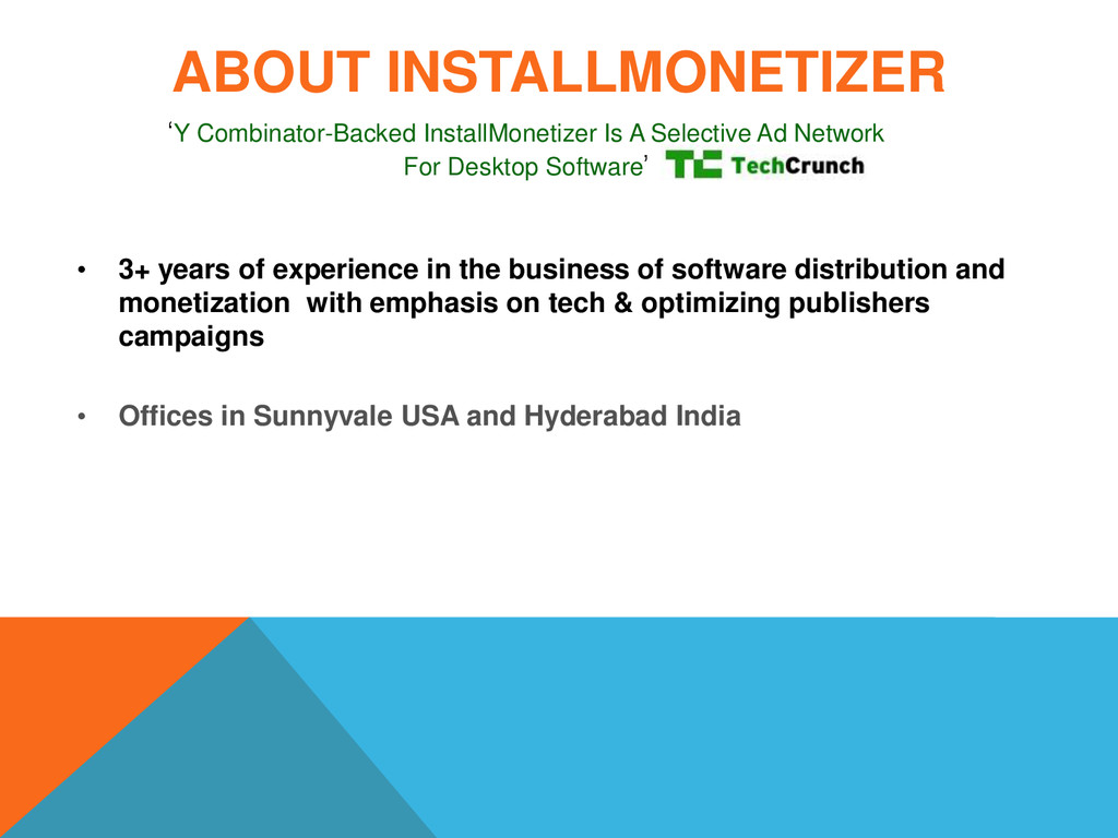 ABOUT INSTALLMONETIZER • 3+ years of experience...