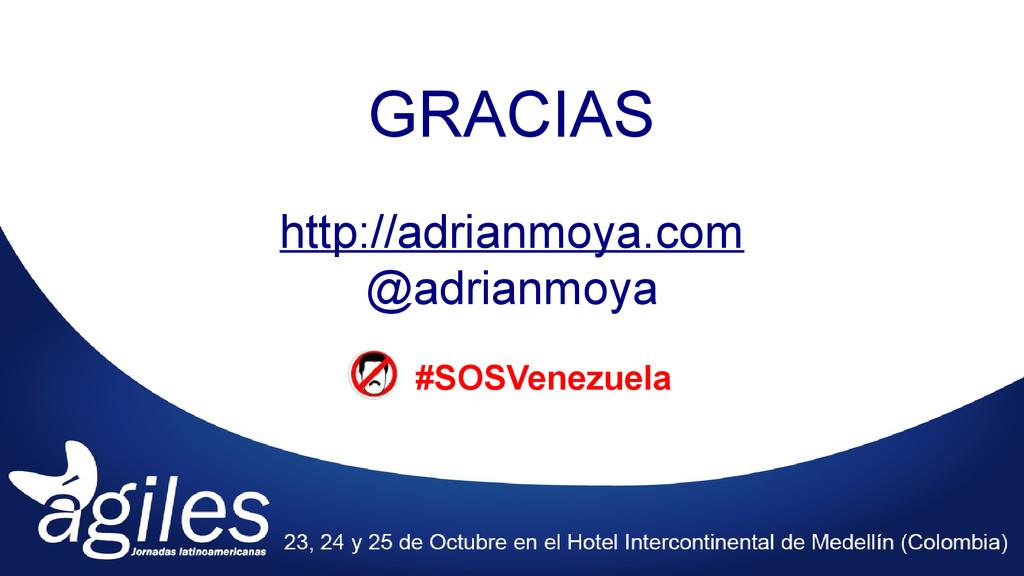 GRACIAS http://adrianmoya.com @adrianmoya #SOSV...