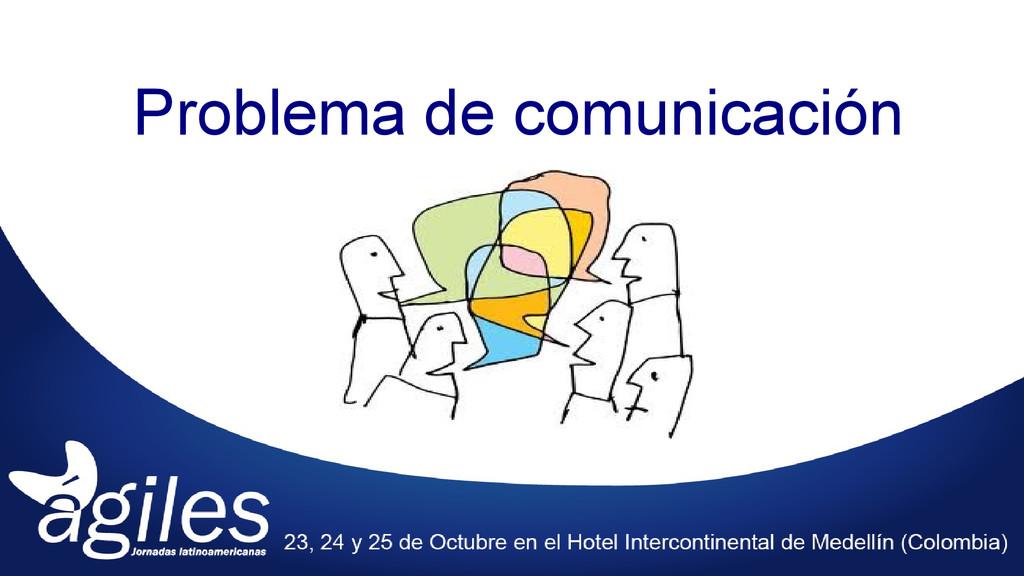 Problema de comunicación