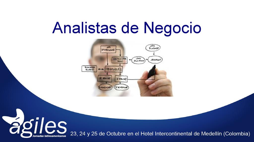 Analistas de Negocio