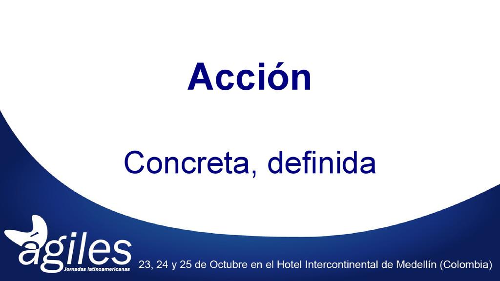 Acción Concreta, definida