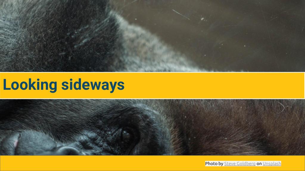 Looking sideways Photo by Steve Goldberg on Uns...