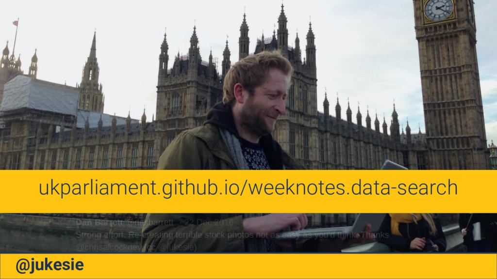@jukesie ukparliament.github.io/weeknotes.data-...