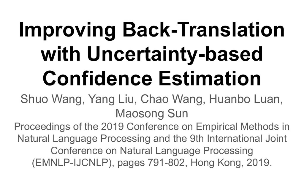 Improving Back-Translation with Uncertainty-bas...