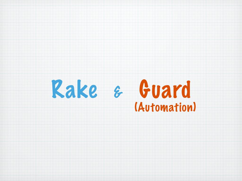 Rake & Guard (Automation)