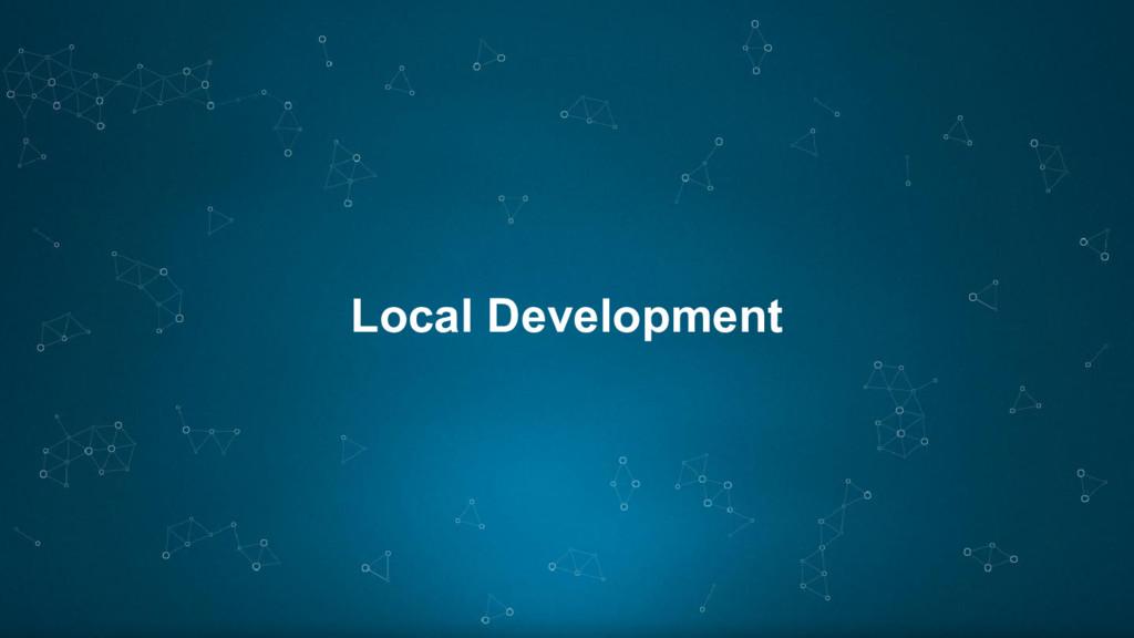 Local Development