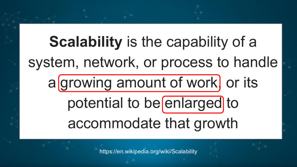 https://en.wikipedia.org/wiki/Scalability Scala...