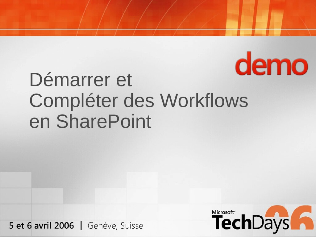 Démarrer et Compléter des Workflows en SharePoi...