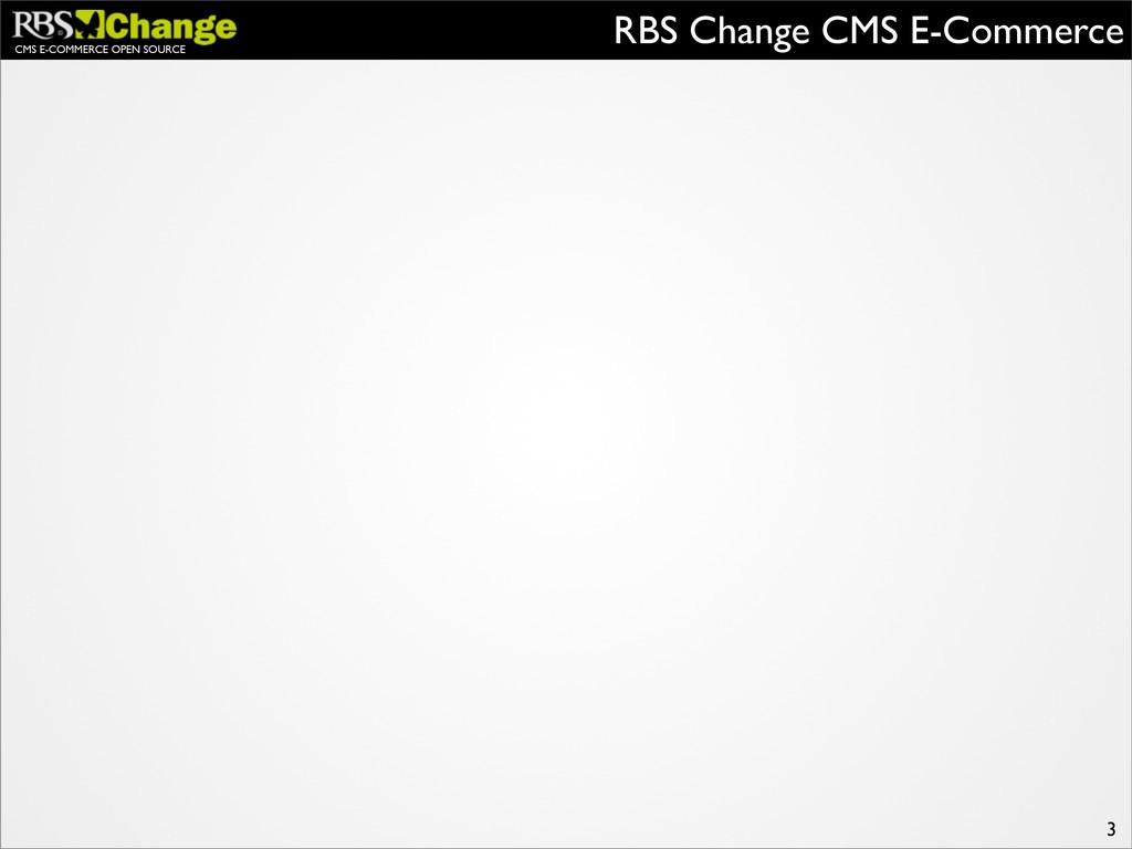 CMS E-COMMERCE OPEN SOURCE RBS Change CMS E-Com...