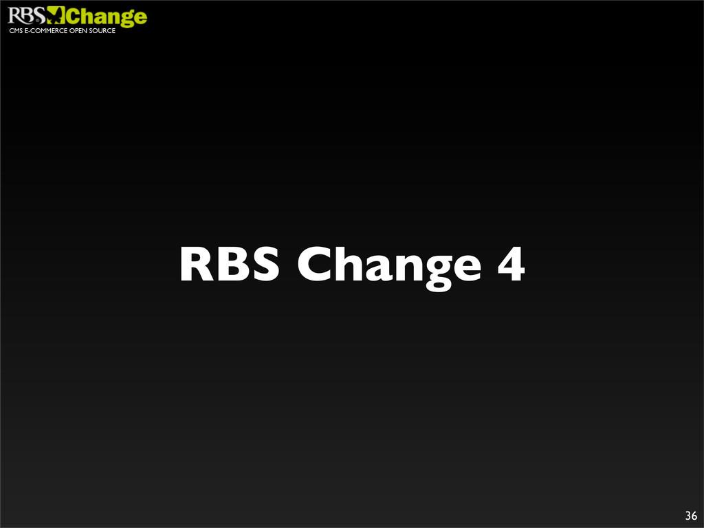 CMS E-COMMERCE OPEN SOURCE 36 RBS Change 4