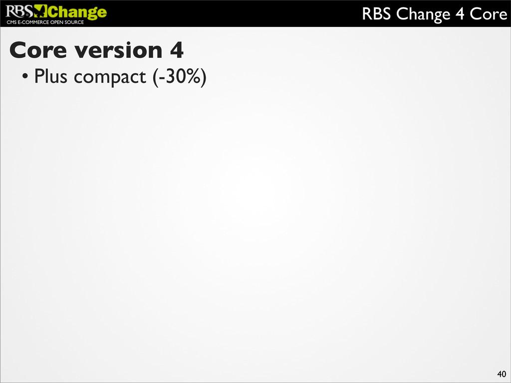 CMS E-COMMERCE OPEN SOURCE RBS Change 4 Core 40...