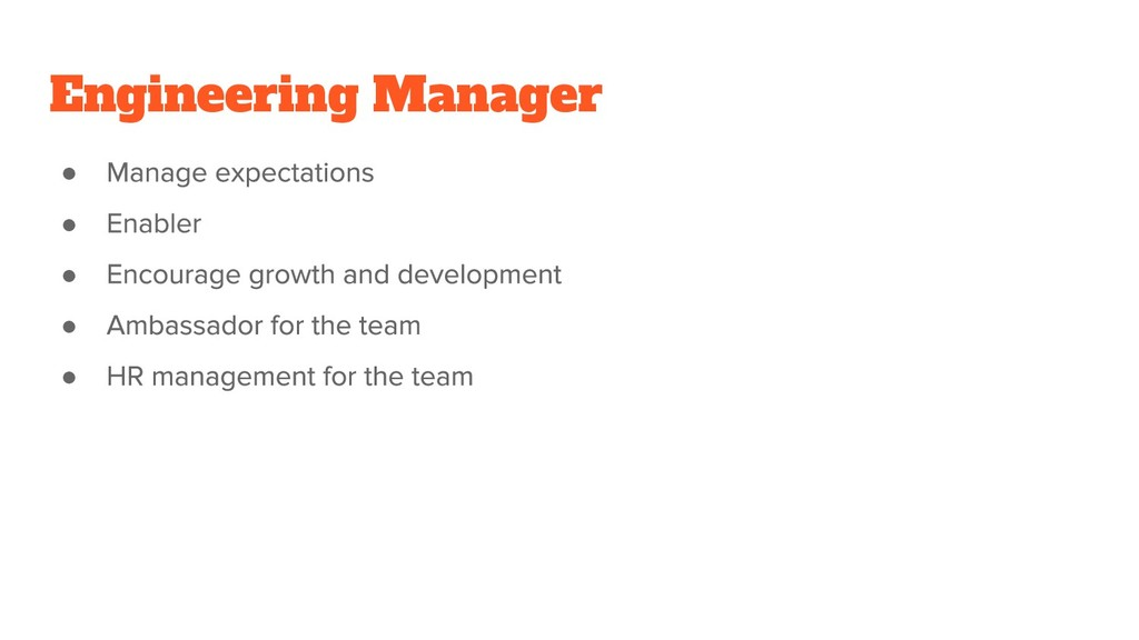 Engineering Manager ● ● ● ● ●