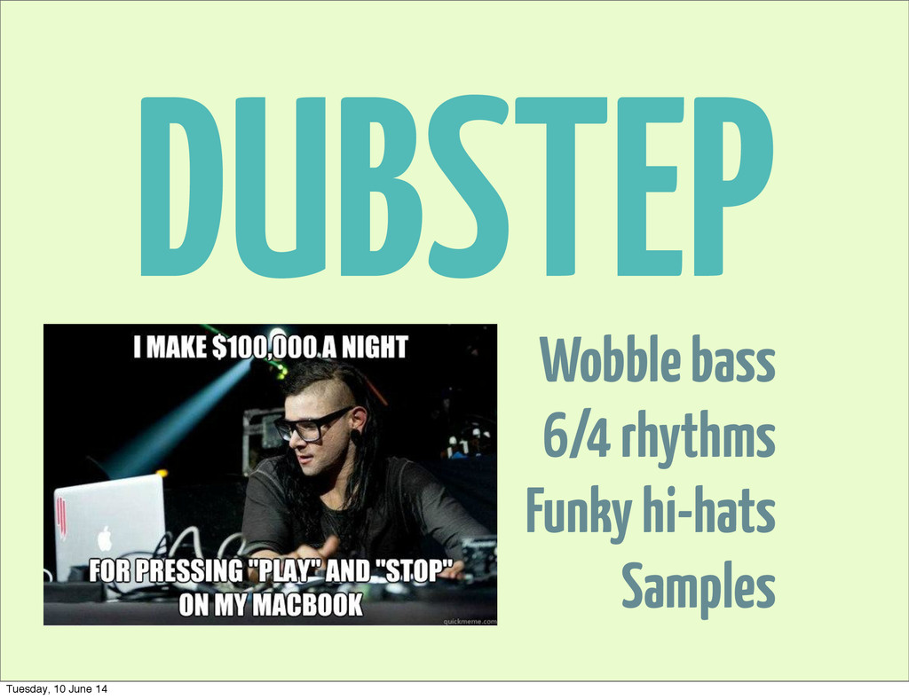 DUBSTEP Wobble bass 6/4 rhythms Funky hi-hats S...