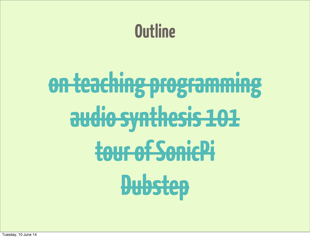 Outline on teaching programming audio synthesis...