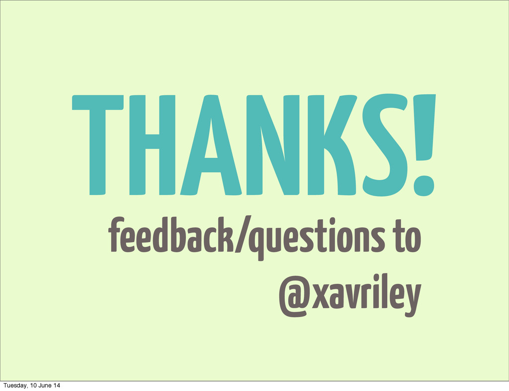 THANKS! feedback/questions to @xavriley Tuesday...