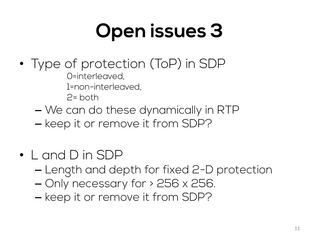 Open issues 3 • Type of protection (ToP) in SD...