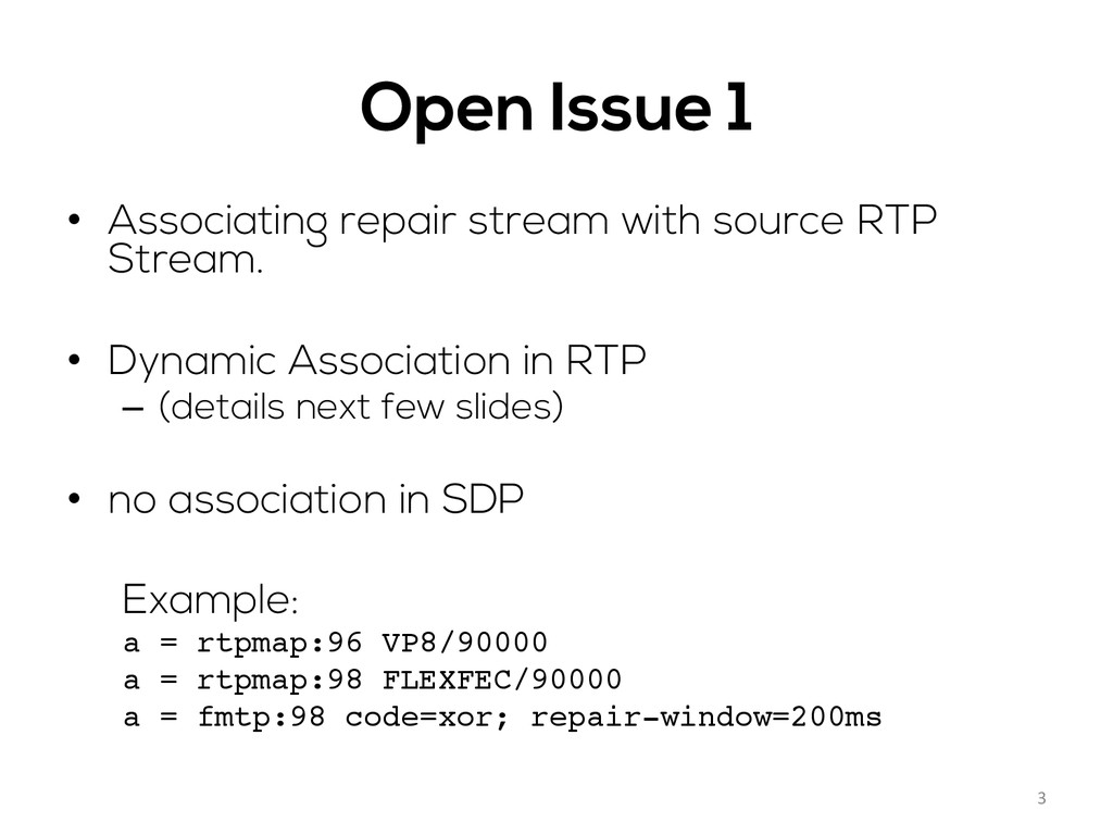 Open Issue 1 • Associating repair stream with ...