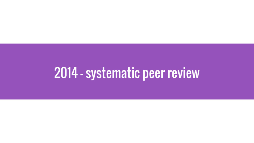 2014 - systematic peer review