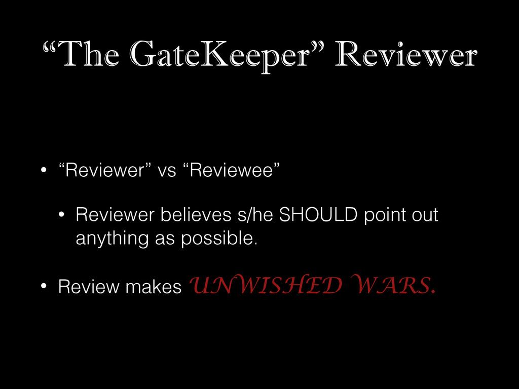 """""""The GateKeeper"""" Reviewer • """"Reviewer"""" vs """"Revi..."""