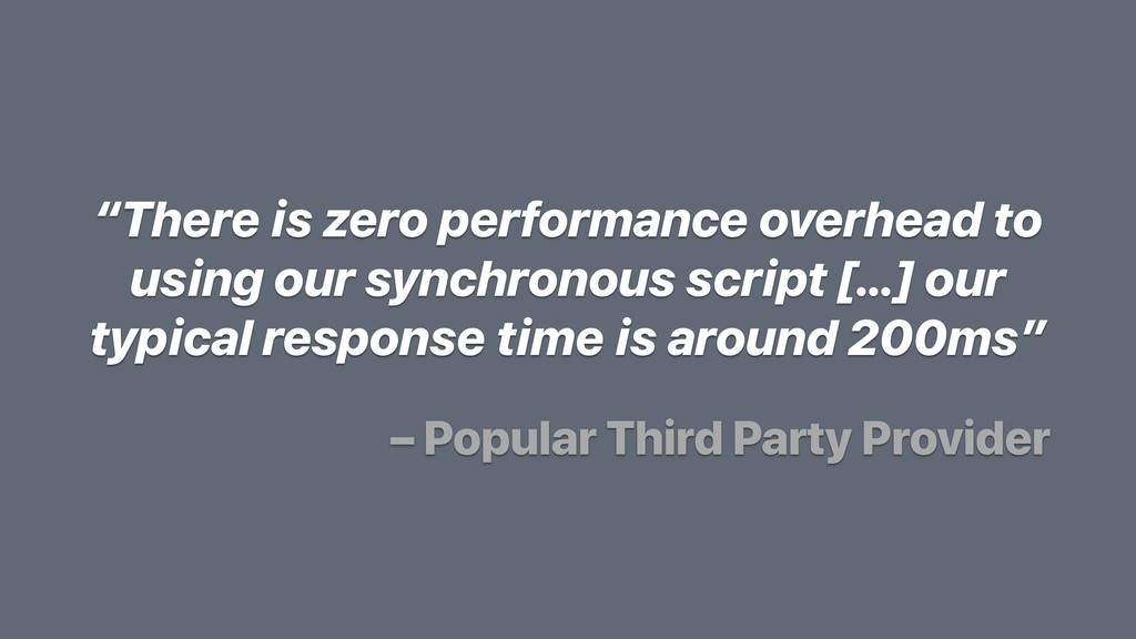 """""""There is zero performance overhead to using ou..."""
