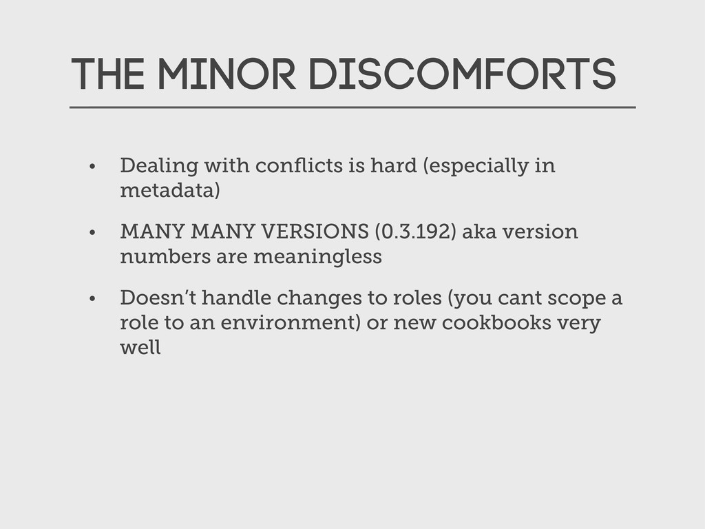 The Minor Discomforts • Dealing with conflicts i...