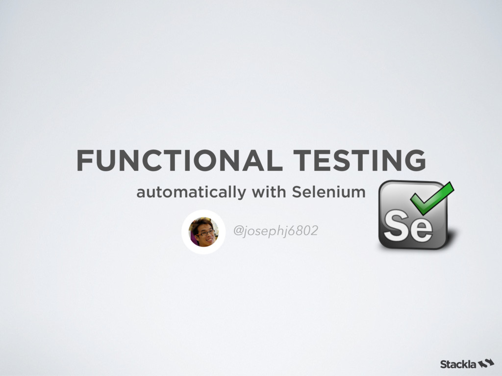 FUNCTIONAL TESTING automatically with Selenium ...