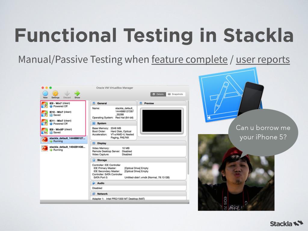 Functional Testing in Stackla .BOVBM1BTTJWF5F...