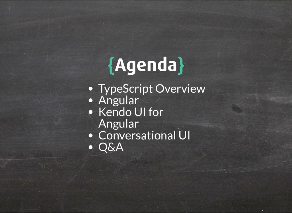 { {Agenda Agenda} } TypeScript Overview Angular...