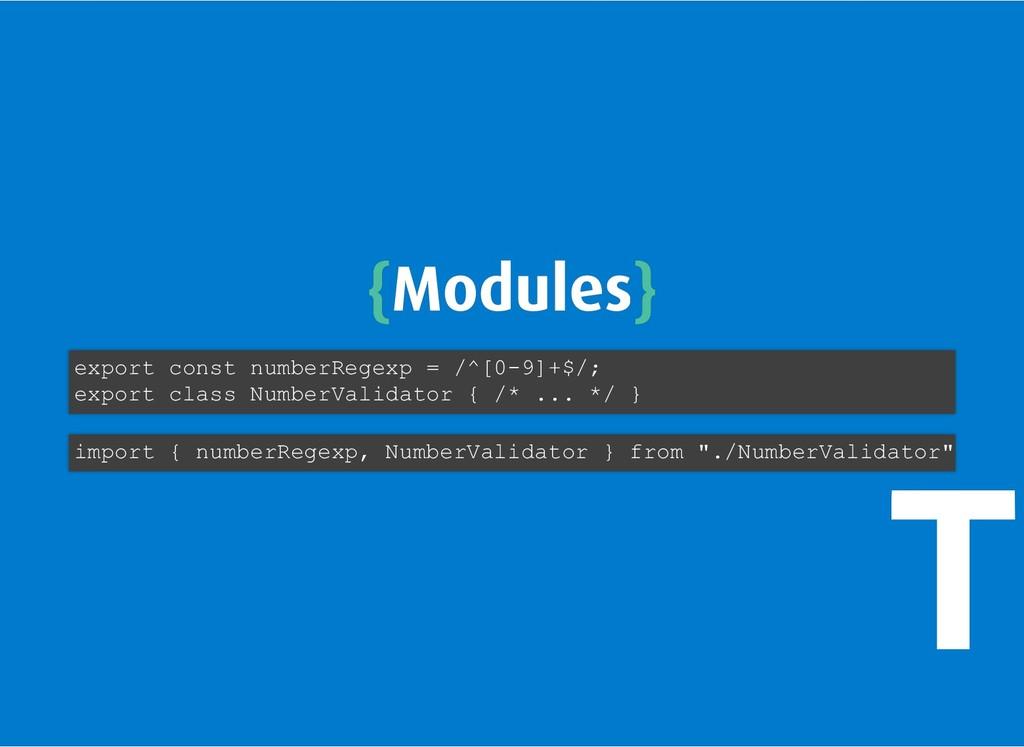 { {Modules Modules} } export const numberRegexp...