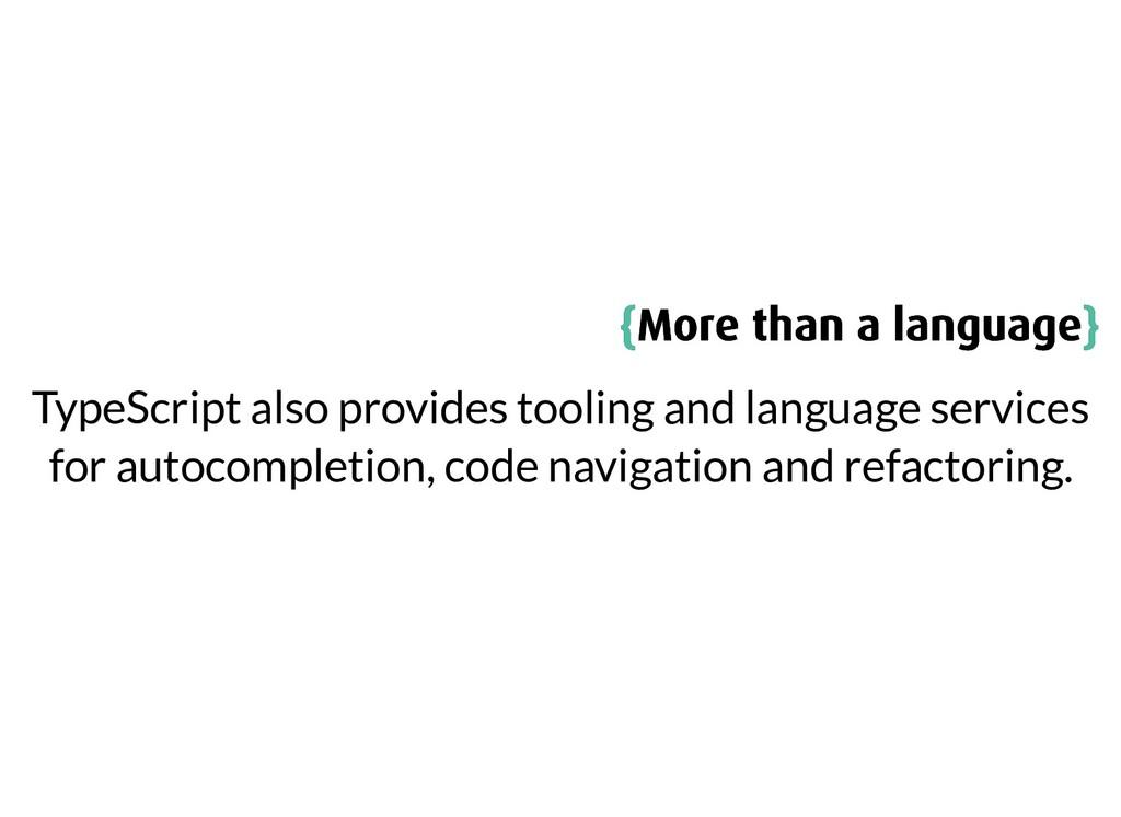 { {More than a language More than a language} }...