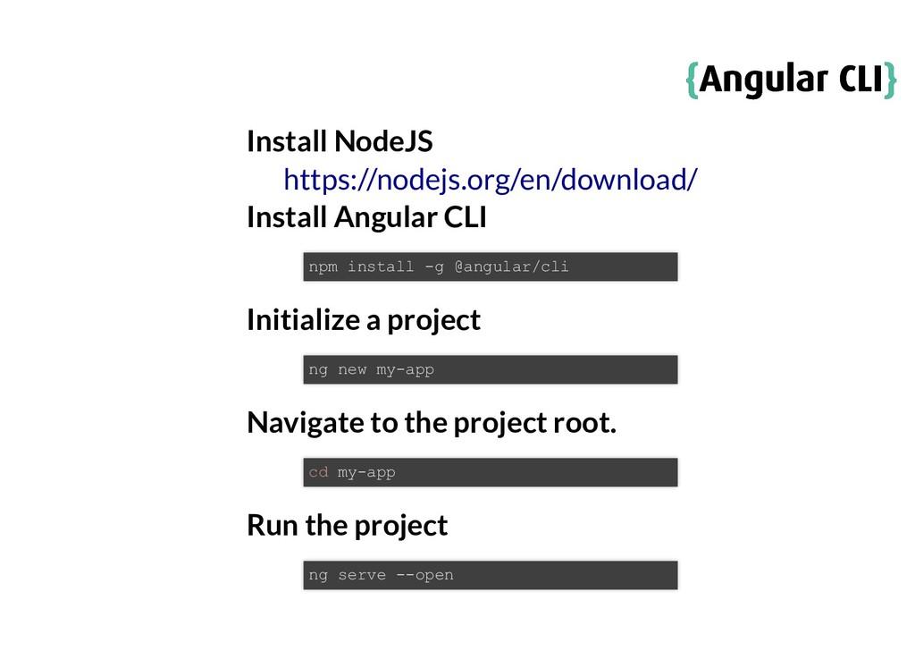 { {Angular CLI Angular CLI} } Install NodeJS In...