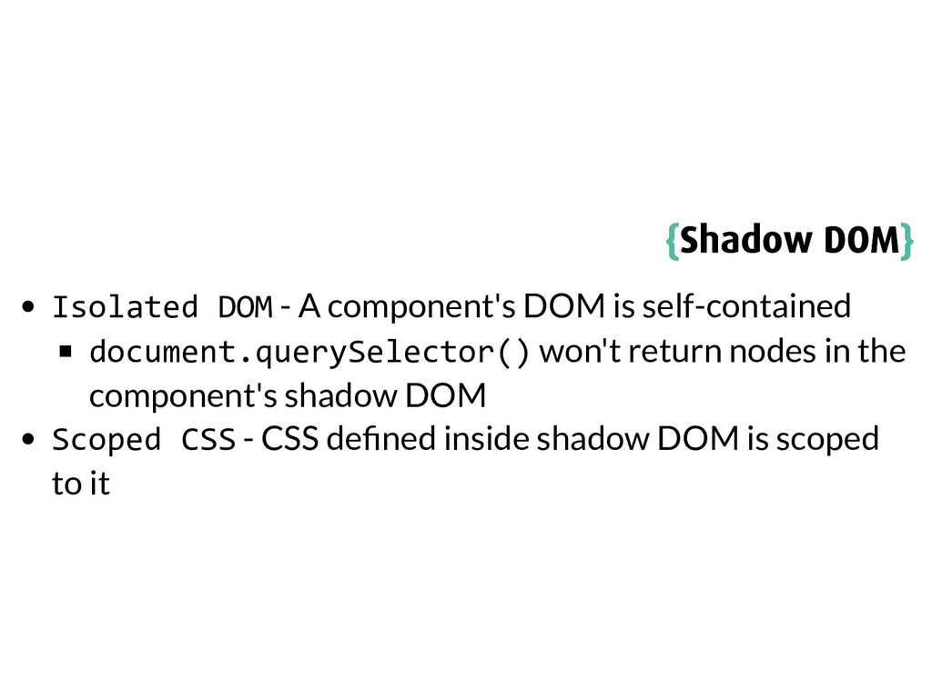 { {Shadow DOM Shadow DOM} } Isolated DOM - A co...