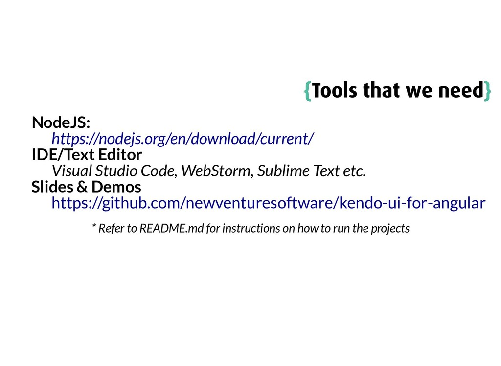 { {Tools that we need Tools that we need} } Nod...