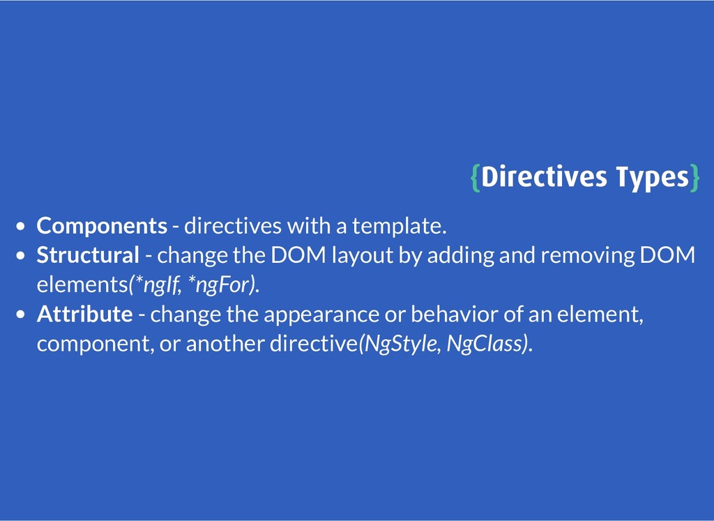 { {Directives Types Directives Types} } Compone...