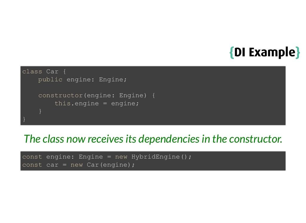 { {DI Example DI Example} } The class now recei...