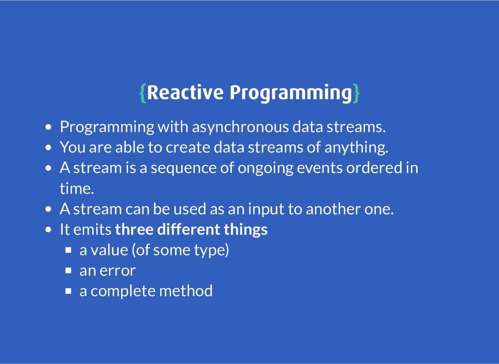 { {Reactive Programming Reactive Programming} }...