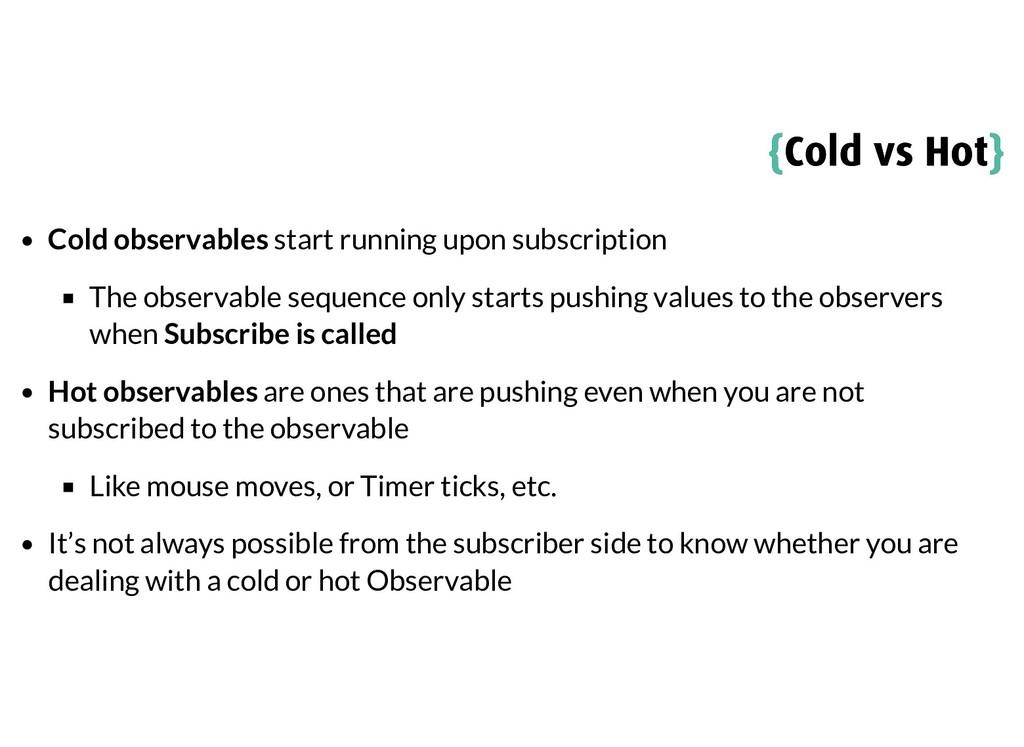 { {Cold vs Hot Cold vs Hot} } Cold observables ...
