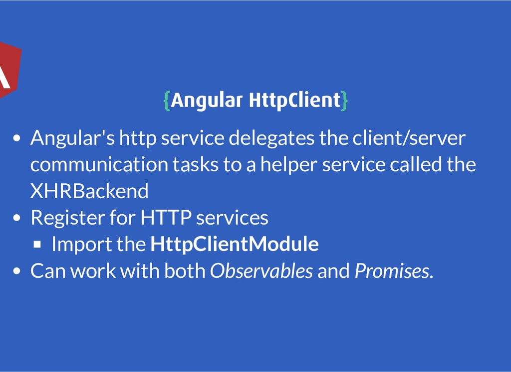 { {Angular HttpClient Angular HttpClient} } Ang...