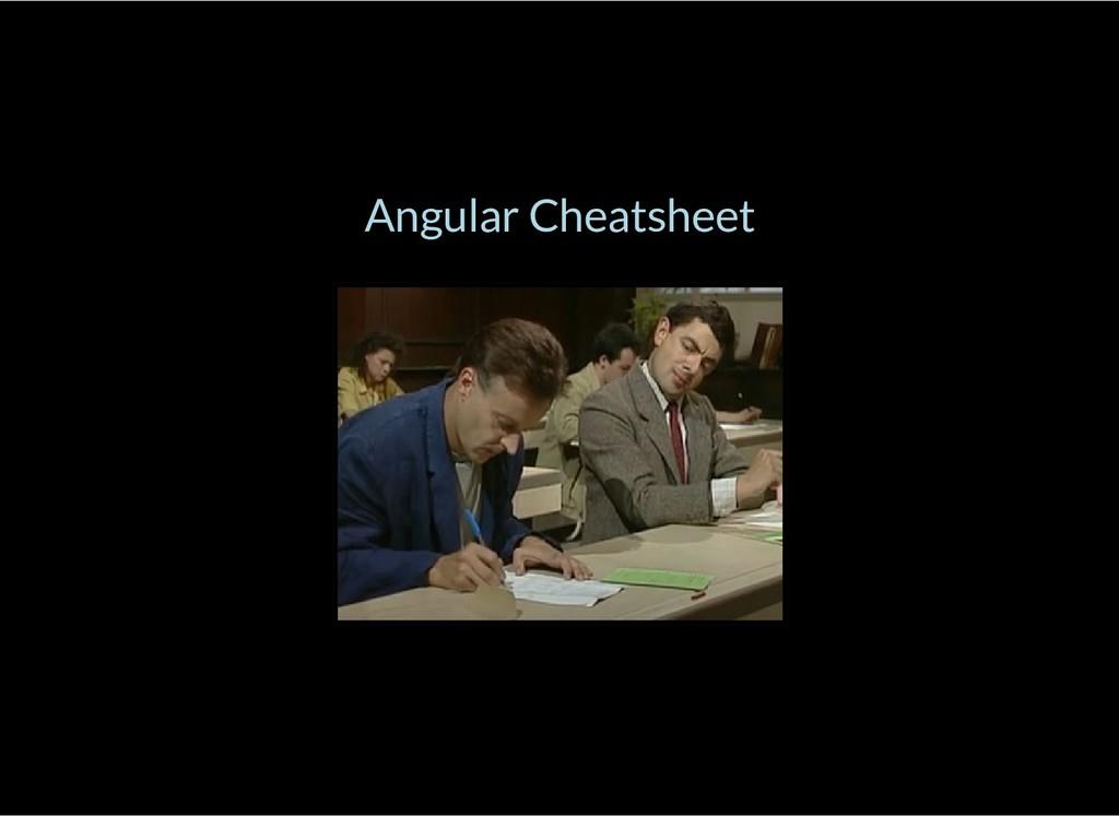 Angular Cheatsheet