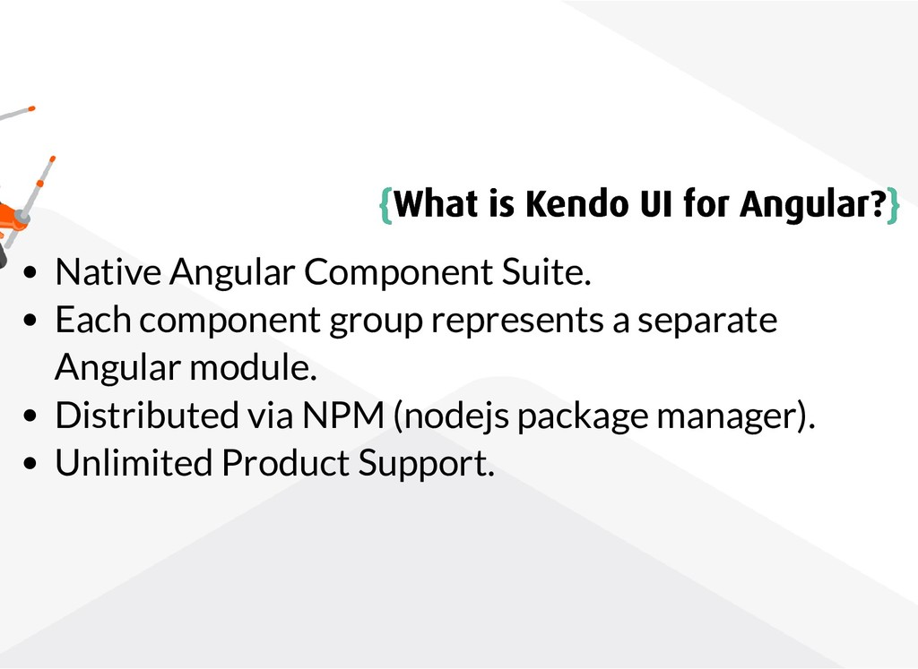 { {What is Kendo UI for Angular? What is Kendo ...