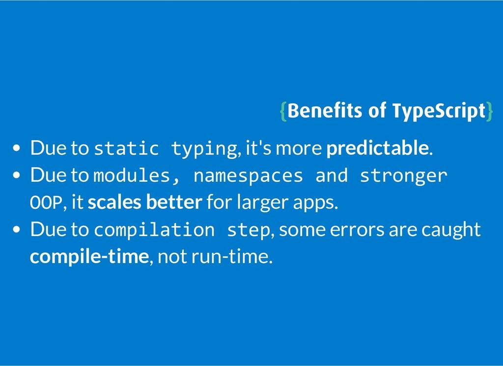 { {Benefits of TypeScript Benefits of TypeScript}...